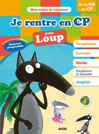 Anne-France Tapella et Orianne Lallemand - Je rentre en CP avec Loup.
