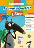 Anne-France Tapella et Orianne Lallemand - Je rentre en CP avec Loup - 5-6 ans, de la GS au CP.