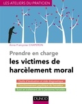 Anne-Françoise Chaperon - Prendre en charge les victimes de harcèlement moral.