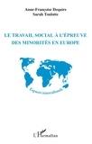 Anne-Françoise Dequiré et Sarah Toulotte - Le travail social à l'épreuve des minorités en Europe.