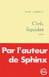 Anne Françoise Garréta - Ciels liquides.