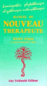 Anne-Françoise L'Hôte et Michel Dogna - Manuel du nouveau thérapeute.