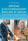 Anne-Françoise Pauchet-Traversat et Jean-François d' Ivernois - Diplôme d'accompagnant éducatif et social - Auxiliaire de vie sociale, aide médicopsychologique.