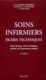 Anne-Françoise Pauchet-Traversat - Soins infirmiers - Fiches techniques, Soins de base, soins techniques, centrés sur la personne soignée.