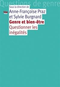 Anne-Françoise Praz et Sylvie Burgnard - Genre et bien-être - Questionner les inégalités.