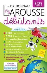 Anne-Françoise Robinson et Marion Vaillant - Le dictionnaire Larousse des débutants CP/CE.