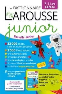 Anne-Françoise Robinson et Marion Vaillant - Le dictionnaire Larousse junior CE/CM - Avec 1 carte d'activation du dictionnaire internet.