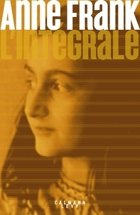 Anne Frank - Anne Frank - L'intégrale.