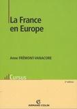 Anne Frémont-Vanacore - La France en Europe.