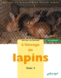 Anne Fromont - L'élevage de lapins - Tome 2.