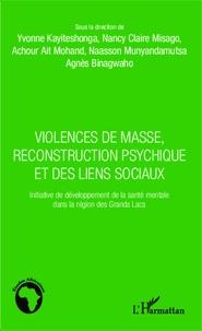 Rhonealpesinfo.fr Violences de masse, reconstruction psychique et des liens sociaux - Initiative de développement de la santé mentale dans la région des Grands Lacs Image