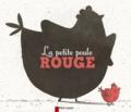 Anne Fronsacq - La petite poule rouge.