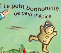 Anne Fronsacq - Le petit bonhomme de pain d'épice.