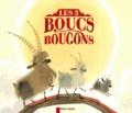 Anne Fronsacq et Nathalie Ragondet - Les trois boucs bougons.