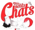 Anne Fronsacq et Eglantine Ceulemans - Trois petits chats.