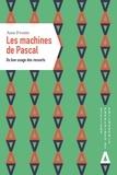 Anne Frostin - Les machines de Pascal - Du bon usage des ressorts.