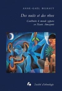 Anne-Gaël Bilhaut - Des nuits et des rêves.