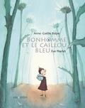 Anne-Gaëlle Balpe et Eve Tharlet - Bonhomme et le caillou bleu mini.