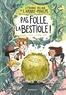 Anne-Gaëlle Balpe et Séverine Vidal - L'étrange village de l'Arbre-Poulpe  : Pas folle, la bestiole !.