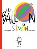 Anne-Gaëlle Balpe et Annette Boisnard - Le ballon de Simon.