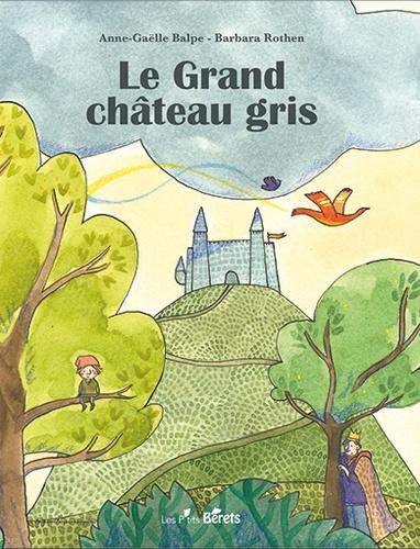 Le grand château gris