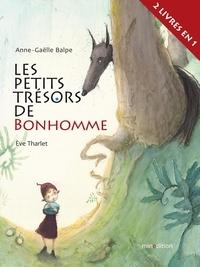 Anne-Gaëlle Balpe et Eve Tharlet - Les petits trésors de Bonhomme - Bonhomme et le caillou bleu ; Bonhomme et le fil rouge.