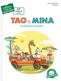 Anne-Gaëlle Balpe - Premières lectures CP1 Tao et Mina - La chasse au trésor.