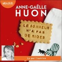 Anne-Gaëlle Huon - Le bonheur n'a pas de rides - Livre audio 1 CD MP3 - Suivi d'un entretien avec l'autrice.