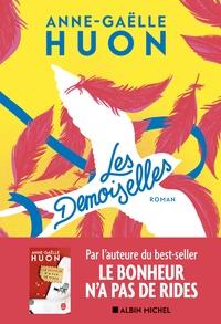 Anne-Gaëlle Huon - Les demoiselles.