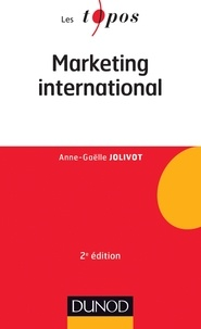 Anne-Gaëlle Jolivot - Marketing international - 2e édition.