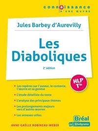 Anne-Gaëlle Robineau-Weber - Les Diaboliques HLP Tle - Jules Barbey d'Aurevilly.