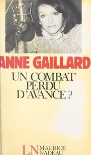 Anne Gaillard et  Barthélémy - Un combat perdu d'avance ?.
