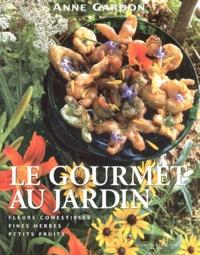 Histoiresdenlire.be Le gourmet au jardin. Fleurs comestibles, fines herbes, petits fruits Image