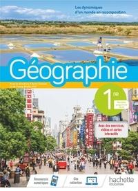 Anne Gasnier et Fanny Maillo-Viel - Géographie 1re - Les dynamiques d'un monde en recomposition.