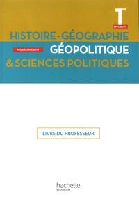 Anne Gasnier et Fanny Maillo-Viel - Histoire-Géographie Géopolitique & Sciences politiques 1re spécialité - Livre du professeur.