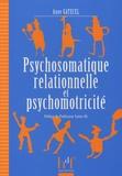 Anne Gatecel - Psychosomatique relationnelle et psychomotricité.