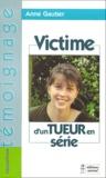 Anne Gautier - Victime d'un tueur en série.