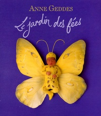 Anne Geddes - Le jardin des fées.