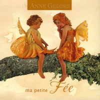 Anne Geddes - Ma petite Fée.