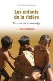 Anne-Gersende Warluzel - Les enfants de la rizière - Mission au Cambodge.