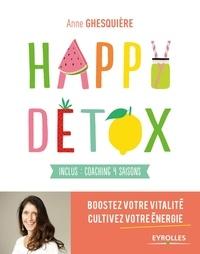 Anne Ghesquière - Happy détox.
