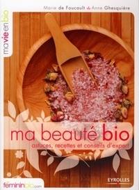 Anne Ghesquière - Ma beauté bio - Astuces, recettes et conseils d'expert.