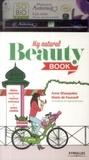 Anne Ghesquière et Marie de Foucault - My natural beauty book.