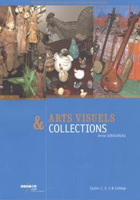 Anne Giraudeau - Arts visuels et collections - Cycles 1, 2, 3 & Collège.