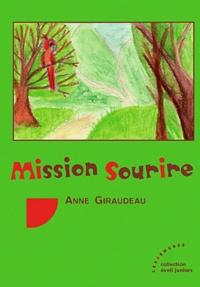 Anne Giraudeau - Mission sourire.