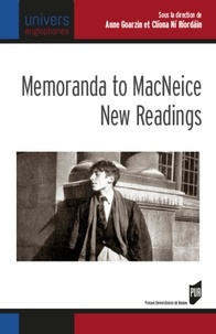 Memoranda to MacNeice: New Readings - Anne Goarzin | Showmesound.org