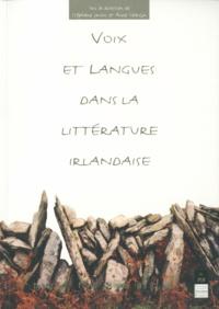 Anne Goarzin et Stéphane Jousni - Voix et langues dans la littérature irlandaise.