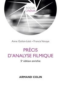 Anne Goliot-Lété et Francis Vanoye - Précis d'analyse filmique.