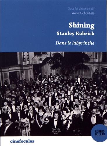 Shining, Stanley Kubrick. Dans le labyrinthe