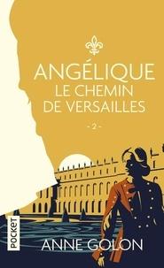 Anne Golon - Angélique - Le chemin de Versailles - 2.